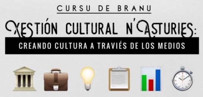 "Última selmana de matrícula pal cursu de branu ""Xestión cultural n'Asturies"""