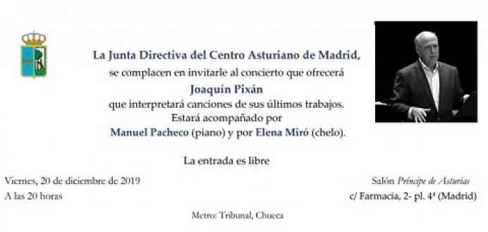Concierto de Joaquín Pixán en el Centro Asturiano de Madrid