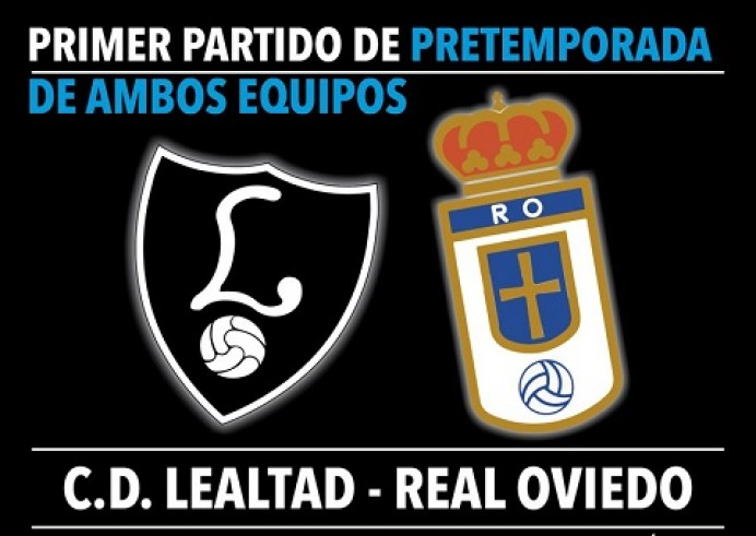 CD Lealtad - Real Oviedo