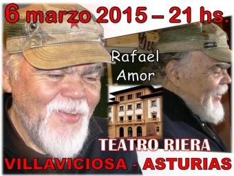 Esta tarde actua Rafael Amor en el Teatro Riera (Villaviciosa)