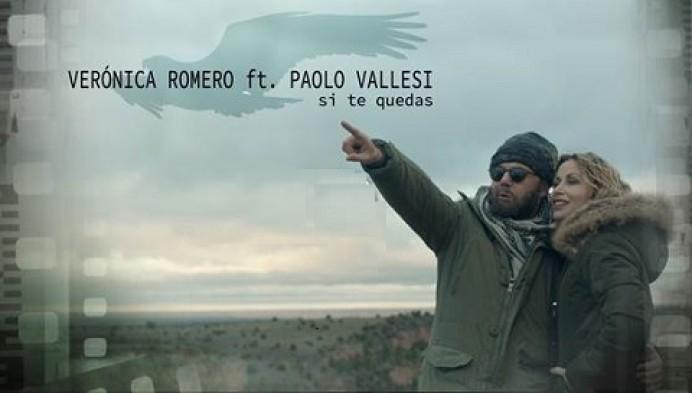 SI TE QUEDAS. Nuevo single de Verónica Romero FT Paolo Valdés